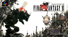 Final Fantasy VI screenshots, images and pictures - Giant Bomb