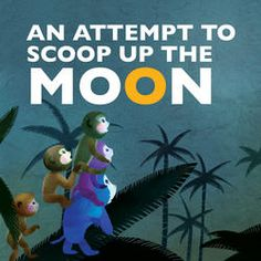 Attempt to Scoop Up the Moon - (Favorite Children's) by Sanmu Tang (Paperback) Chinese Fairy Tales, Apple Online, Chinese Picture, Chinese Festival, Monkey King, Film Studio, Little Monkeys, English Language, New Books