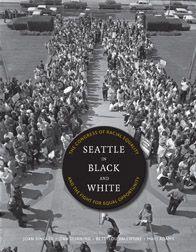 University of Washington Press - Books - Seattle in Black and White