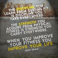 When you improve your fitness you improve your life. #zerosophy