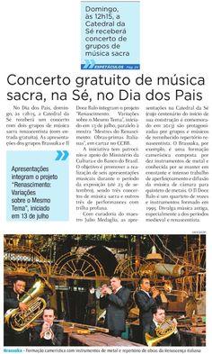 Veículo: jornal Metrô News (8/8/2013).