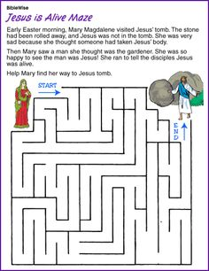 Jesus Is Alive Maze (Jesus' Resurrection) - Kids Korner - BibleWise. Jesus Is Alive Craft Sunday School Activities, Bible Activities, Sunday School Lessons, Easter Activities, Sunday School Crafts, Bible Games, Jesus Ressuscité, Jesus Resurrection, Jesus Is Risen