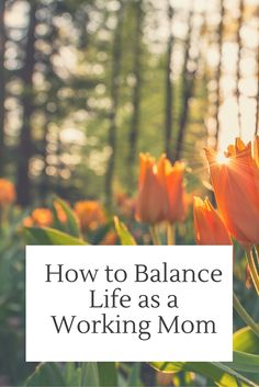 Life as a working mom can be overwhelming and difficult! Try these tips to help balance and manage stress.