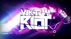 Virtual Riot - Ephemera