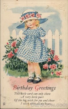 Birthday Greetings This little card can only show A very little part Of the big wish for joy and cheer I wish with all my heart
