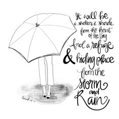 Even when it's sunny, it can feel like rain…circumstances can bring about a storm that feels like it's coming from the inside out… But, we can know that there is a home in o… Scripture Art, Bible Art, Bible Quotes, Bible Verses, Scripture Doodle, Umbrella Quotes, Bible Study Journal, Art Journaling, Journal Art