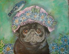 ORIGINAL  PAINTING ON CANVAS ART BLACK PUG DOG FLOWERS BLUE BIRD HAT PINK GINA