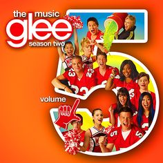 Glee: The Music, Volume 5 (Álbum) – Glee Cast – Last.fm