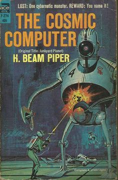 H Beam Piper. The Cosmic Computer (New York: Ace Books, 1964)