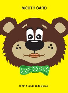Can you guess what sound is voiced (green bowtie), with lips together?   (/b/...there's no honey on Teddy's nose for nasal sounds!)