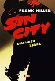 lataa / download SIN CITY 4 – KELTAINEN ÄPÄRÄ epub mobi fb2 pdf – E-kirjasto