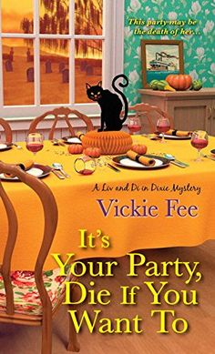 September 27. It's Your Party, Die If You Want To (A Liv And Di In Dixie Mystery) by Vickie Fee http://www.amazon.com/dp/1496700643/ref=cm_sw_r_pi_dp_bUK0wb14RRH5G