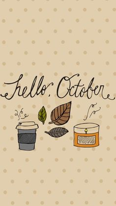 Hello, October FREE iPhone Wallpaper Save these FREE Hello, October fall-themed iPhone Wallpapers straight to your phone - then go buy a hot coffee & a pumpkin candle! Wallpaper October, Pretty Phone Wallpaper, Iphone 5 Wallpaper, Calendar Wallpaper, Free Phone Wallpaper, Wallpaper Backgrounds, Iphone Backgrounds, Fall Background, Disney Background