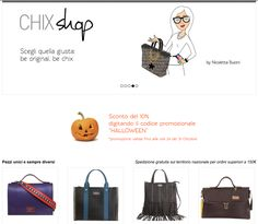 "With discount code ""HALLOWEEN"" you will have a 10% off in your purchase until 31October, 12 pm. Original Handmade Bags Tuscany/Italy Worldwide shipping     www.chixbags.it info@chixbags.it"