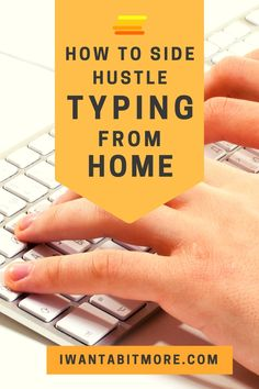 Here's a little side hustle anyone who can type can do!   Earn extra money from home typing for lots of different companies. The faster you can type the more you can earn! #sidehustles #workfromhome #workonline #earnonline #moneyhacks