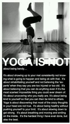 Yoga is not.....