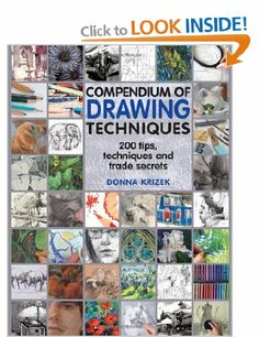 Compendium of Drawing Techniques: 200 Tips and Techniques for Drawing the Easy Way: Amazon.co.uk: Donna Krizek: Books