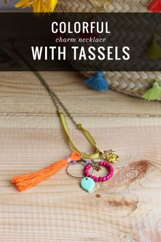 DIY: charm necklace with tassels