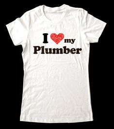 T Shirts Plumbers Crack And Lol On Pinterest