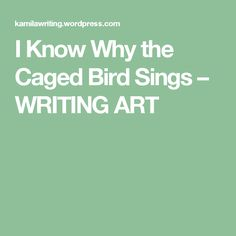 critique on i know why the I know why the caged bird sings, maya angelou's early memoir adapted for the stage by book-it, puts a harrowing and delightful story on its feet.