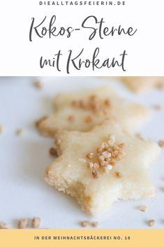 Rezept für Kokos-Plätzchen mit Krokant, das 18. Rezept aus der alltagsfeierlichen Küche zur Weihnachtszeit Marzipan, Recipes, Food, Coconut Flakes, New Recipes, Food And Drinks, Simple, Bakken, Rezepte