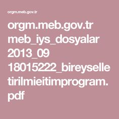 orgm.meb.gov.tr meb_iys_dosyalar 2013_09 18015222_bireyselletirilmieitimprogram.pdf