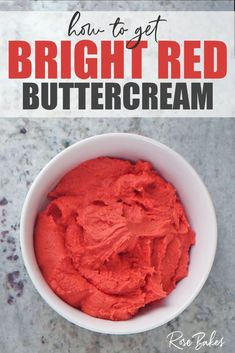 How to Get Bright Red Buttercream Icing. Tried and true tips to get really bright red icing and frosting every time.  I even have a bonus tip for going from bright red to dark red frosting, if that's your goal. #redfrosting #cakedecorating #caketutorial #coloredfrosting #howtogetredfrosting