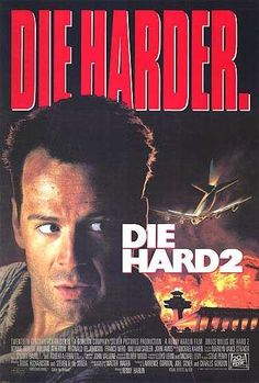 Die Hard 2 Bruce Willis, Bonnie Bedelia, Reginald VelJohnson and William Sadler Hard Movie, See Movie, Movie Tv, Movie Titles, Bruce Willis, Die Hard, Cinema Posters, Movie Posters, Pochette Album