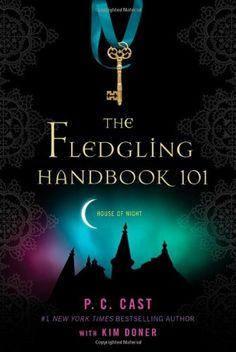 The Fledgling Handbook 101 (House of Night Novels) by P. C. Cast http://www.amazon.com/dp/0312595123/ref=cm_sw_r_pi_dp_dV06vb1432SB3