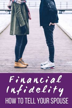 Financial Infidelity, How to tell your spouse.