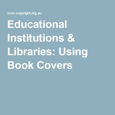 #copyright #austl #nswTL Educational Institutions & Libraries: Using Book Covers Australian Publishing Association  will allow #libraries to use book covers for promotional purposes, such as posters, library displays, catalogues, bookmarks, other marketing materials, and also websites and social media posts, without needing to seek prior permission or make payments to copyright owners.