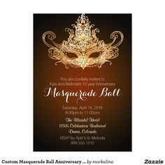 Shop Custom Masquerade Ball Anniversary Invitations created by markalino. Anniversary Invitations, 10 Year Anniversary, Zazzle Invitations, Masquerade Ball Decorations, Masquerade Party, Spa Weekend, Charity Event, Mask Party, Sweet Sixteen