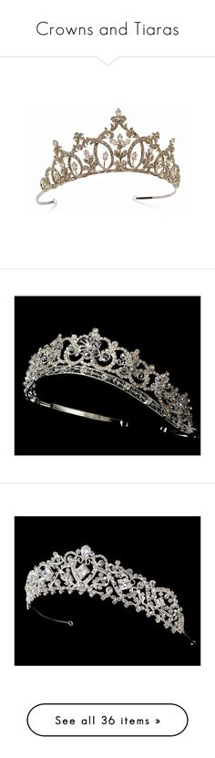 """Crowns and Tiaras"" by clever-witch ❤ liked on Polyvore featuring accessories, hair accessories, crowns, tiaras, jewelry, tiara crown, crown tiara, tiara, bridal tiaras and bride hair accessories"
