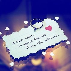 awesome I can't wait to spend the rest.I can't wait to spend the rest of my life with you. I Love You Quotes For Him, Love Yourself Quotes, True Love, San Valentin Ideas, Marry You, Love Notes, Hopeless Romantic, Cant Wait, Relationship Quotes