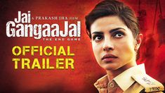 'Jai Gangaajal' Official Trailer | Priyanka Chopra | Prakash Jha | Relea... WOW.... no one else would be able to pull off this character.... superb, waiting.