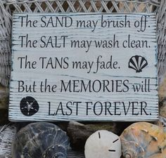 New The Sand May Brush Off The Tans May Fade by CarovaBeachCrafts