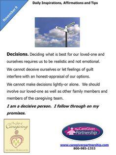 365 Daily Affirmations for Caregivers November 9 Daily Caregiver Affirmation: Decisions #caregiver #caregiving #seniorcare
