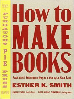 How to Make Books /Anglais: Amazon.es: Smith Esther: Libros en idiomas extranjeros
