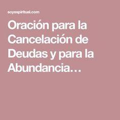 Oración para la Cancelación de Deudas y para la Abundancia…