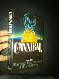 Cannibal Michael Harner Morrow 1979 First Edition HCDJ