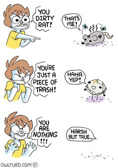 Trying to insult some one - Selina Shen Comics, Owlturd Comics, Life Comics, Crazy Funny Memes, Really Funny Memes, Stupid Funny Memes, Funny Relatable Memes, Funny Cartoons, Funny Comics