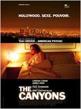 The Canyons avec Lindsay Lohan. Film sur la jalousie passionnelle à Hollywood dans le milieu du cinéma