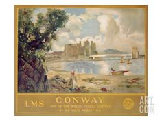 Conway (Conwy) Castle (Wales), Poster Advertising the London, Midland and Scottish Railway, c.1930 Giclee Print by Sir David Murray at Art.com
