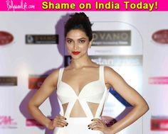 India Today wants you to have a one night stand with Deepika Padukone! #DeepikaPadukone