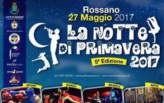 Tutto pronto per la 5^ Notte di Primavera a Rossano - Sabato 27 maggio: Sport, Danza, Musica, Arte, Luna Park e divertimento. Navette gratuite dal centro storico dalle ore 19.30  - http://www.ilcirotano.it/2017/05/26/tutto-pronto-per-la-5-notte-di-primavera-a-rossano/