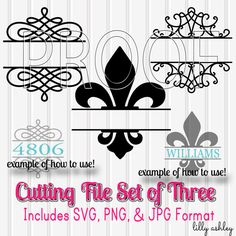 Cutting Files Set of 3 Split Designs-Fleur De Lis and Swirls-SVG PNG JPG-Silhouette Cut Files Commercial Use ok! Great 4 last name/house #!