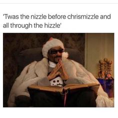 Not a creature was stirring, not even a mizzle