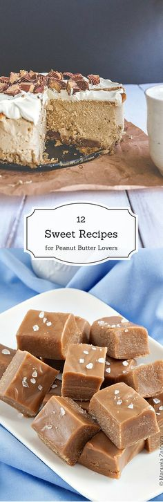 12 Sweet Peanut Butter Recipes