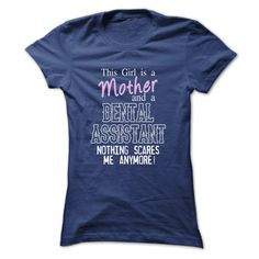 DENTAL ASSISTANT Mother Mommy T Shirt, Hoodie, Sweatshirt