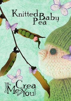 Ravelry: Knitted Baby Pea pattern by Carola van Groen